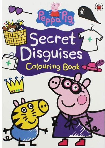 Peppa Pig : Secret Disguises Colouring Book